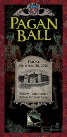 The Pagan Ball Guest - Friday 10.30.20